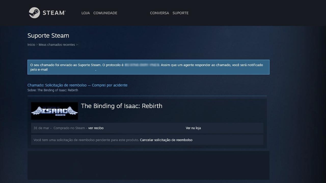 Ao final do procedimento, resta apenas aguardar para que a loja responda se há como reembolsar um jogo na Steam para o usuário (Reprodução: Redação Zoom)