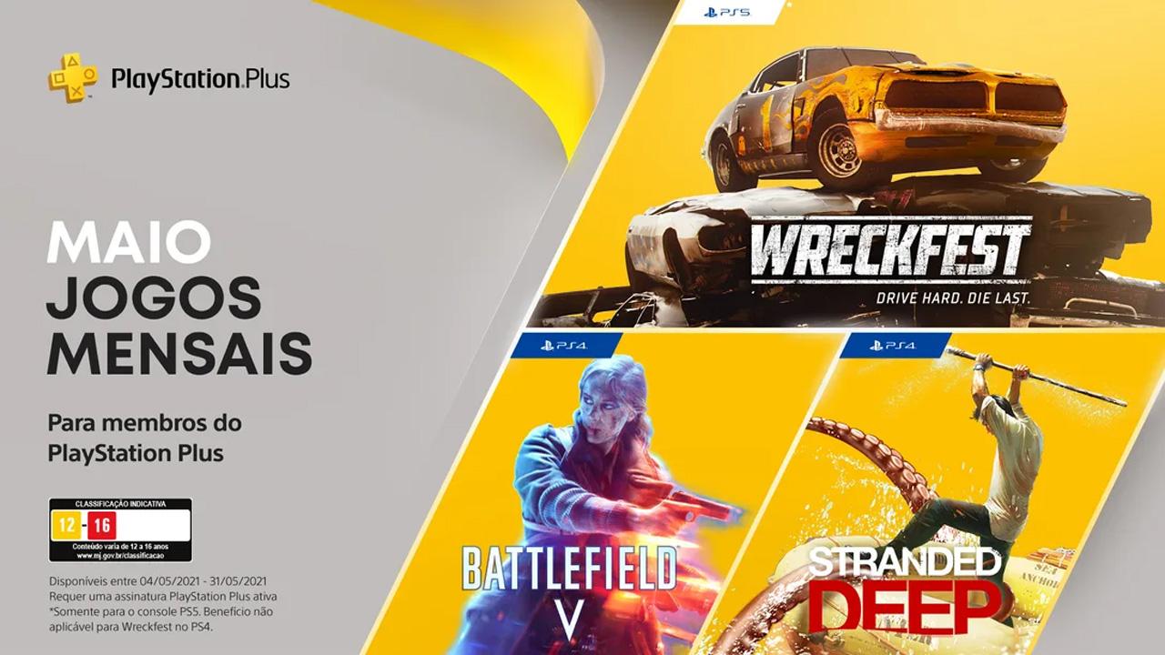 Jogos gratuitos da PS Plus de maio estarão disponíveis a partir do dia 4 com Wreckfest, Battlefield 5 e Stranded Deep (Reprodução: PlayStation Blog)